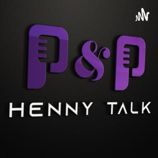 Pete and Patt Henny Talk