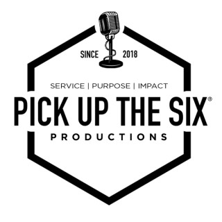 PICK UP THE SIX® Productions