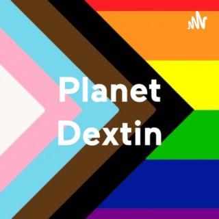Planet Dextin
