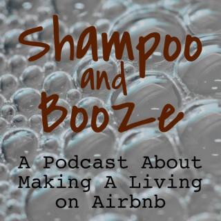 Shampoo and Booze