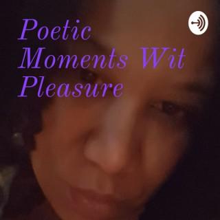 Poetic Moments Wit Pleasure
