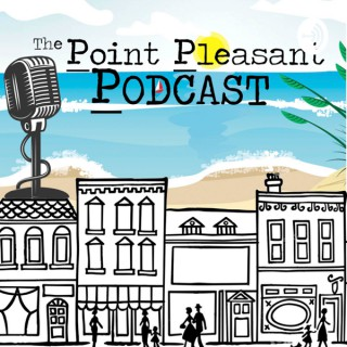 Point Pleasant Podcast