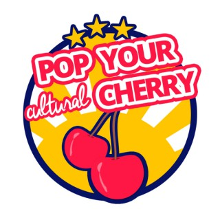 Pop Your Cultural Cherry