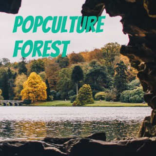PopCulture Forest
