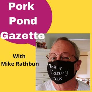 Pork Pond Gazette