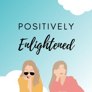 Positively Enlightened