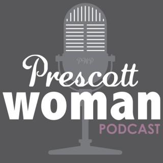 Prescott Woman Podcast