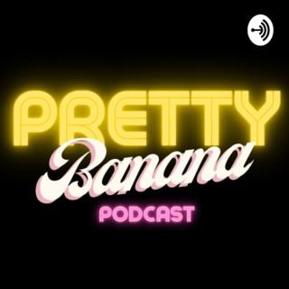 Pretty Banana