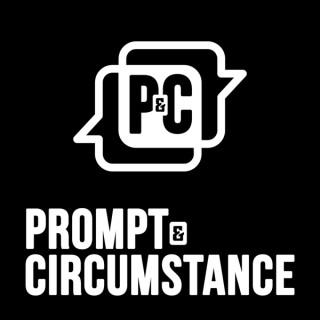 Prompt and Circumstance