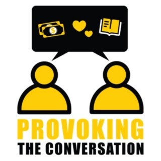 Provoking the Conversation