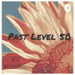 Past Level 50