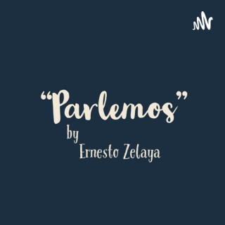 Parlemos by Ernesto Zelaya