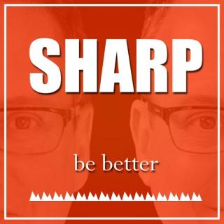 Sharp The Podcast