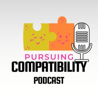 Pursuing Compatibility Podcast