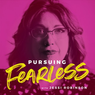 Pursuing Fearless