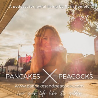 Pancakes and Peacocks