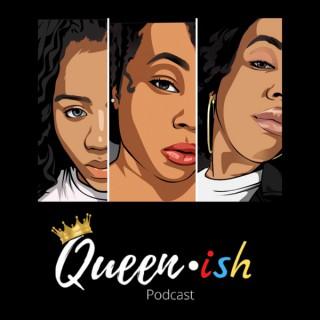 Queenish Podcast