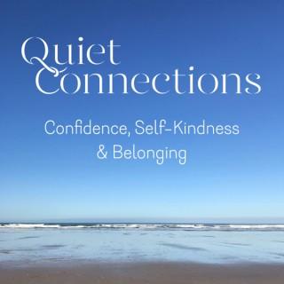 Quiet Connections
