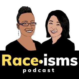 Raceisms Podcast