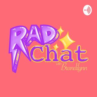 Rad Chat with Brandilynn
