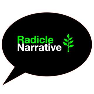 Radicle Narrative