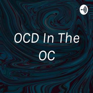 OCD In The OC