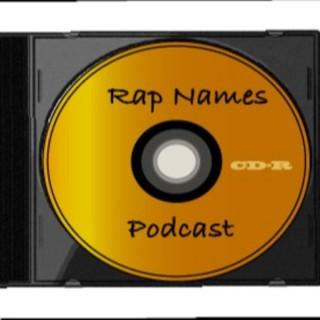 Rap Name Podcast