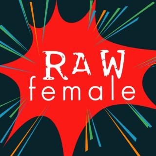 Raw Female