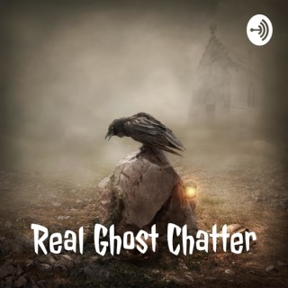 Real Ghost Chatter