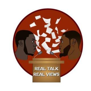 Real Talk Real Views
