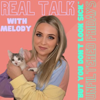 Real Talk with Melody