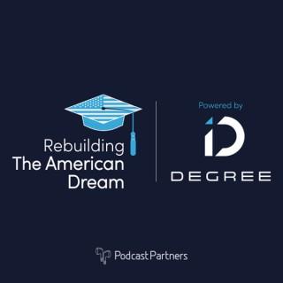 Rebuilding The American Dream