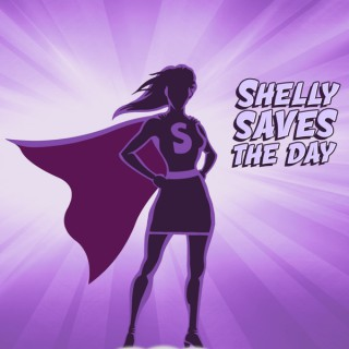 Shelly Saves the Day