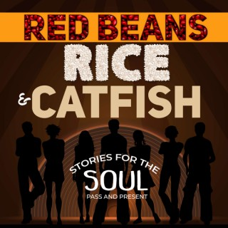 Red Beans Rice & Catfish