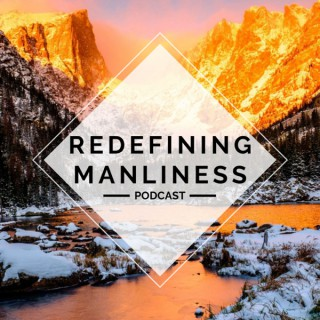 Redefining Manliness