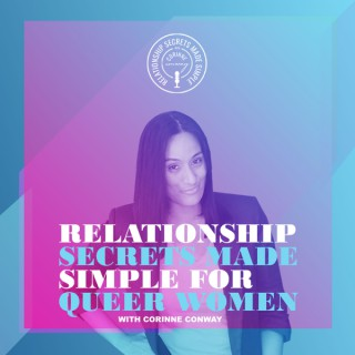 Relationship Secrets Made Simple for Queer Women