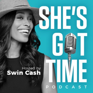 She's Got Time Hosted By Swin Cash