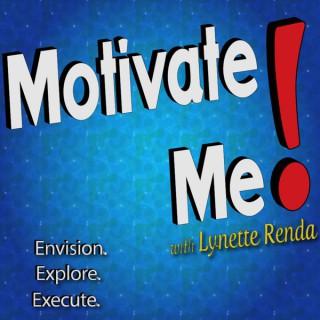 Motivate Me! with Lynette Renda
