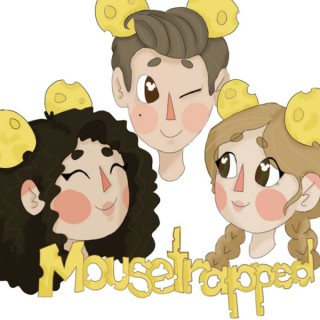 Mousetrapped Podcast