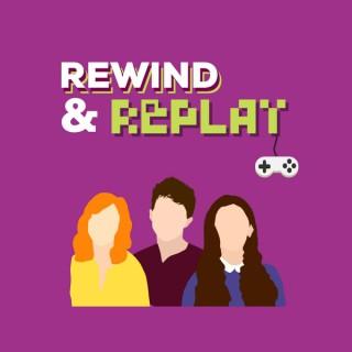 Rewind & Replay