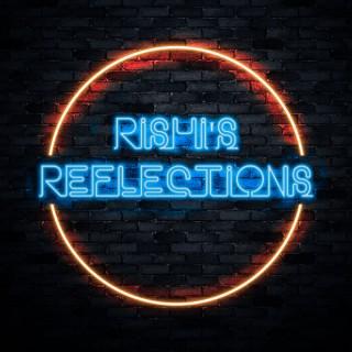 Rishi's Reflections