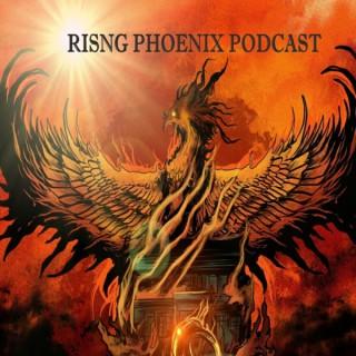 Rising Phoenix Podcast