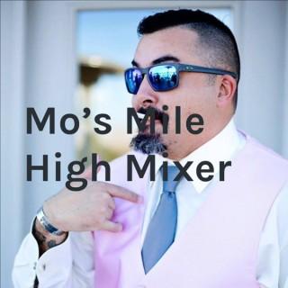 Mo's Mile High Mixer