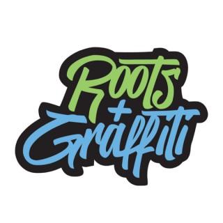 Roots & Graffiti