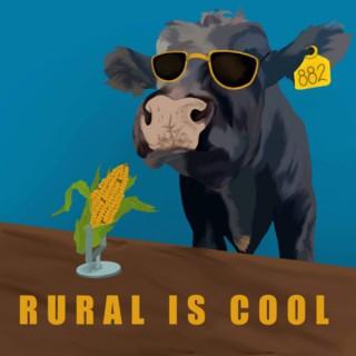 Rural Is Cool