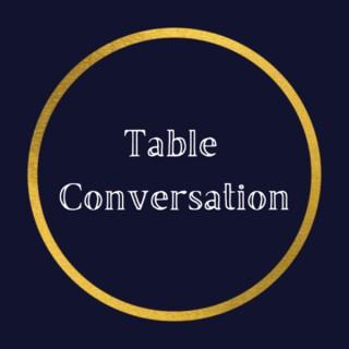 Table Conversation