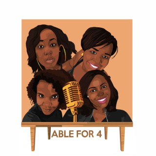 Table for 4 Podcast