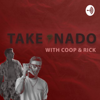 Takenado with Coop and Rick