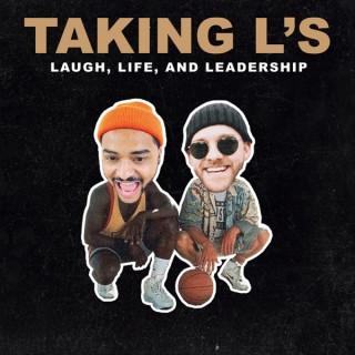 Taking L's
