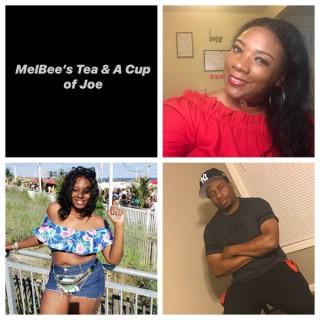 MelBee's Tea & A Cup of Joe